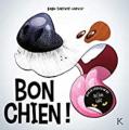 Couverture Bon chien ! Editions Kennes 2020