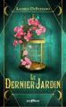 Couverture Le Dernier jardin, tome 1 : Éphémère Editions Castelmore (Big Bang) 2016