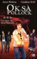 Couverture Oksa Pollock, tome 3 : Le coeur des deux mondes Editions XO 2011