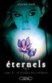 Couverture Eternels, tome 4 : La flamme des ténèbres Editions Michel Lafon 2011