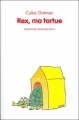 Couverture Rex, ma tortue Editions L'école des loisirs (Mouche) 2006