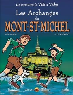 Couverture Les aventures de Vick et Vicky, tome 05 : Les archanges du Mont Saint Michel, partie 1 : Le testament