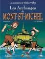 Couverture Les aventures de Vick et Vicky, tome 05 : Les archanges du Mont Saint Michel, partie 1 : Le testament Editions P'tit Louis 1999