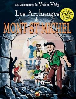 Couverture Les aventures de Vick et Vicky, tome 06 : Les archanges du Mont Saint Michel, partie 2 : La malédiction