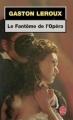 Couverture Le fantôme de l'opéra Editions Le Livre de Poche 2004