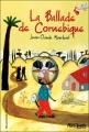 Couverture La ballade de Cornebique Editions Gallimard  (Jeunesse - Hors-piste) 2003