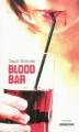 Couverture Blood Bar Editions Sarbacane (Exprim') 2009