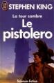 Couverture La tour sombre, tome 1 : Le pistolero Editions J'ai Lu (Science-fiction) 1991