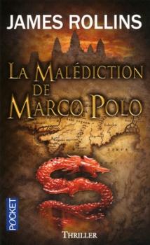 Couverture Sigma force, tome 04 : La Malédiction de Marco Polo