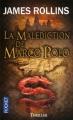 Couverture Sigma force, tome 04 : La Malédiction de Marco Polo Editions Pocket (Thriller) 2011