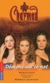 Couverture Charmed, tome 14 : Démons sur le net Editions Pocket (Jeunesse) 2004