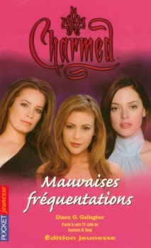 Couverture Charmed, tome 15 : Mauvaises fréquentations