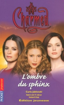 Couverture Charmed, tome 16 : L'Ombre du Sphinx