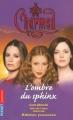 Couverture Charmed, tome 16 : L'Ombre du Sphinx Editions Pocket (Jeunesse) 2005
