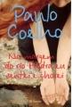 Couverture Sur le bord de la rivière Piedra je me suis assise et j'ai pleuré Editions Planeta 2007
