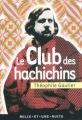 Couverture Le Club des Hachichins Editions Mille et une nuits 2011