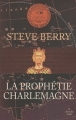 Couverture Cotton Malone, tome 04 : La prophétie Charlemagne Editions France Loisirs 2010