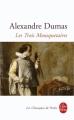 Couverture Les Trois Mousquetaires Editions Le Livre de Poche (Les Classiques de Poche) 2009
