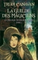 Couverture La trilogie du magicien noir, tome 1 : La guilde des magiciens Editions France loisirs 2010