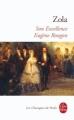 Couverture Son excellence Eugène Rougon Editions Le Livre de Poche (Les Classiques de Poche) 2009