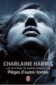 Couverture Les mystères de Harper Connelly, tome 2 : Pièges d'outre-tombe Editions J'ai Lu 2011
