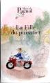 Couverture La fille du puisatier Editions de Fallois (Fortunio) 2005