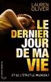 Couverture Le Dernier Jour de ma vie Editions 2011