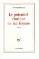 Couverture Le potentiel érotique de ma femme Editions Gallimard  (Blanche) 2004