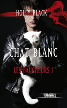 Couverture Les Faucheurs, tome 1 : Chat Blanc