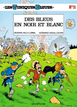 Couverture Les Tuniques Bleues, tome 11 : Des Bleus en Noir et Blanc