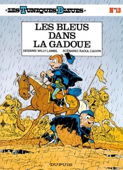 Couverture Les Tuniques Bleues, tome 13 : Les Bleus dans la Gadoue