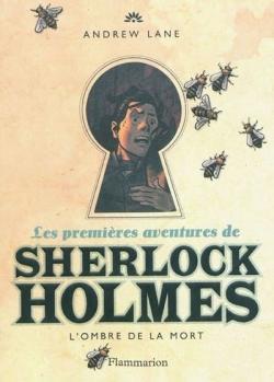 Couverture Les Premières aventures de Sherlock Holmes, tome 1 : L'Ombre de la mort