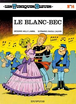 Couverture Les Tuniques Bleues, tome 14 : Le Blanc-Bec