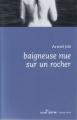 Couverture Baigneuse nue sur un rocher Editions Luc Pire (Espace Nord) 2010