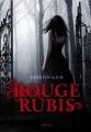 Couverture Trilogie des gemmes, tome 1 : Rouge rubis Editions Milan 2011