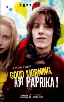 Couverture Good Morning, Mr Paprika