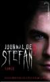 Couverture Journal de Stefan, tome 2 : La soif de sang Editions Hachette (Black moon) 2011