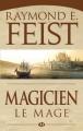 Couverture Les Chroniques de Krondor / La Guerre de la Faille, tome 2 : Magicien, Le mage Editions Milady 2011