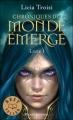 Couverture Chroniques du Monde Emergé, tome 1 : Nihal de la Terre du Vent Editions 2011