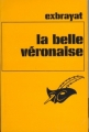 Couverture La belle véronaise Editions Librairie des  Champs-Elysées  (Le club des masques) 1982