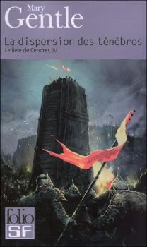 Couverture Le Livre de Cendres, tome 4 : La dispersion des ténèbres