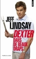 Couverture Dexter, tome 4 : Dexter dans de beaux draps Editions Points (Thriller) 2011