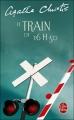 Couverture Le train de 16h50 Editions Le Livre de Poche 2007