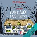 Couverture Agatha Raisin enquête, tome 14 : Gare aux fantômes Editions Audible studios 2020