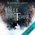 Couverture Trilogie d'une Nuit d'Hiver, tome 2 : La Fille dans la Tour Editions Audible studios 2020