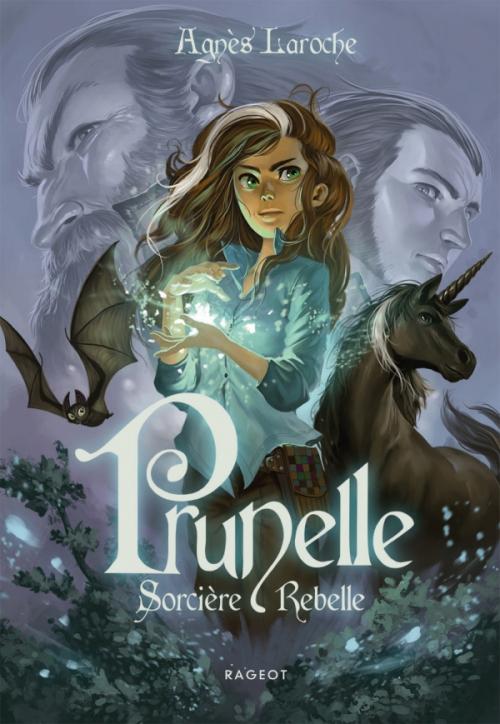 Couverture Prunelle, sorcière rebelle, tome 1