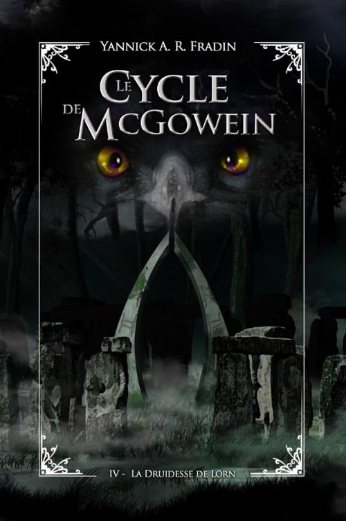 Couverture Le cycle de McGowein, tome 4 : La Druidesse de Lorn