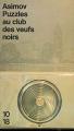 Couverture Puzzles au club des veufs noirs Editions 10/18 (Grands détectives) 1991
