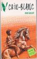Couverture Crin-Blanc Editions Hachette (Aventure verte) 1993