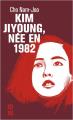 Couverture Kim Jiyoung, née en 1982 Editions 10/18 (Littérature étrangère) 2021